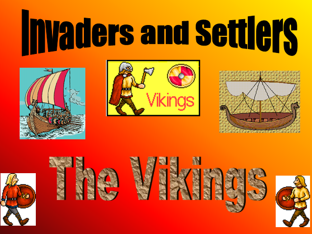 The Vikings: Invaders and Settlers