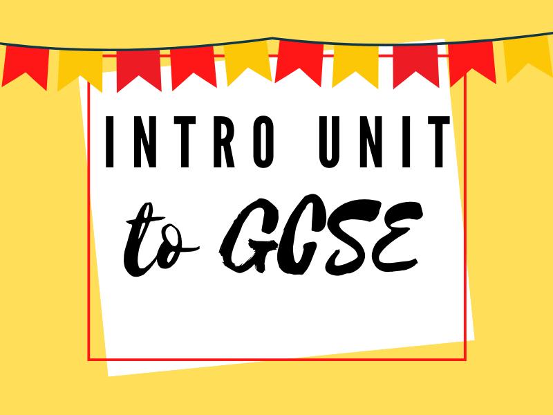 Introductory Unit Spanish GCSE