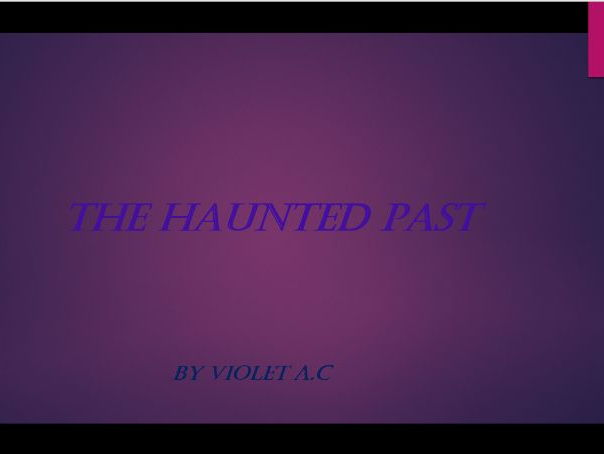 The Haunted Past