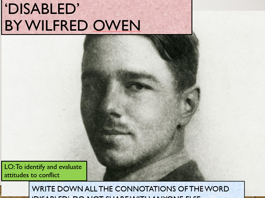 IGCSE KS4 Language Anthology 'Disabled' by Wilfred Owen Analysis Practice