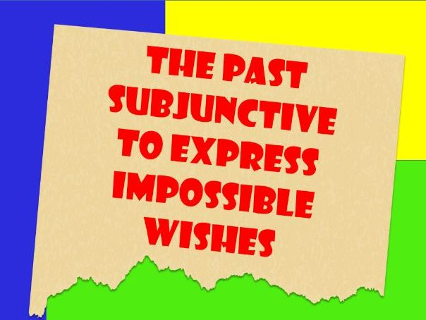 English: Past Subjunctive used for Wishes.  Worksheet with Answers.