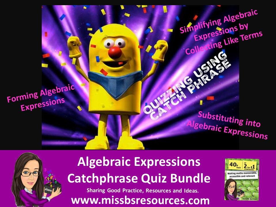 Catchphrase - Algebraic Expressions Quiz Bundle