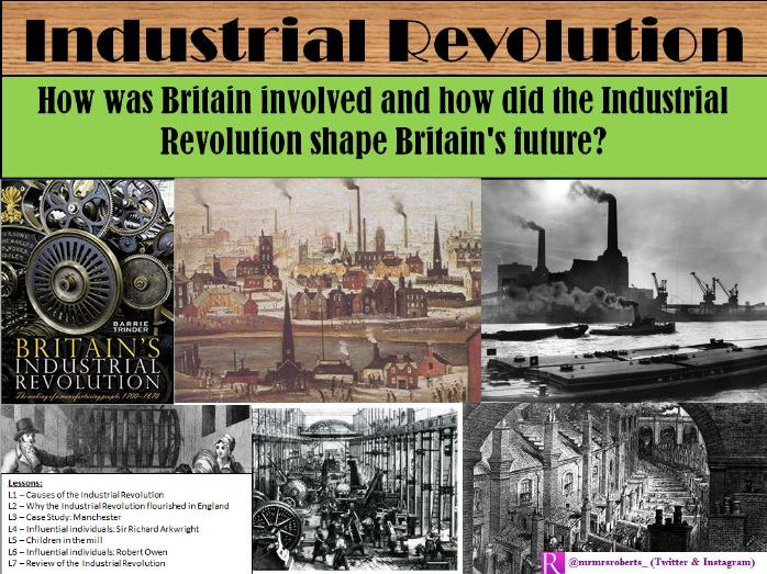 KS3 - Industrial Revolution - 7 lesson SOW - Activities included (L1 free on shop)