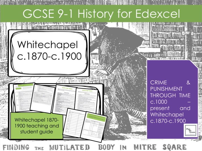 edexcel gcse whitechapel  crime  policing and the inner