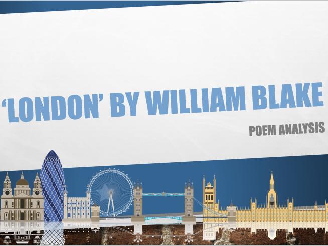 Poem Analysis - 'London' by William Blake