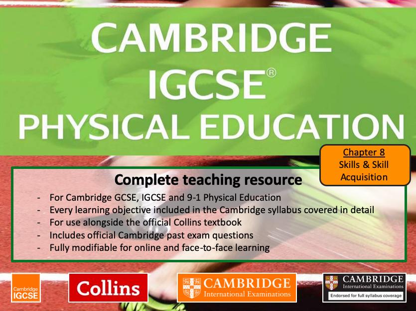 IGCSE / GCSE  PE - SKILLS & SKILL ACQUISITION - full teaching resource (CAMBRIDGE / CIE)