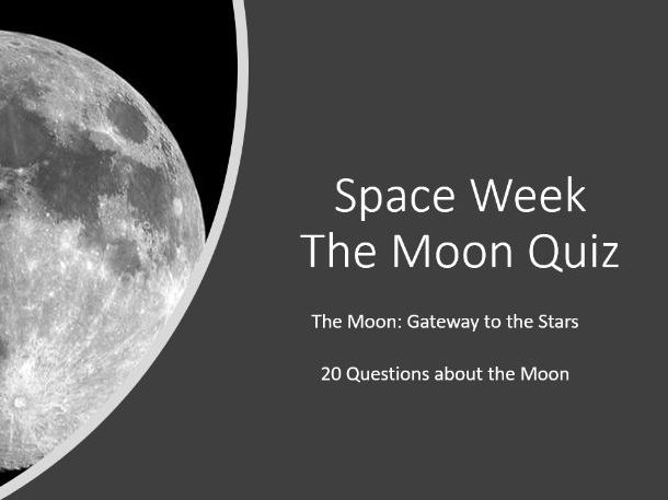 Space Week The Moon A Quiz