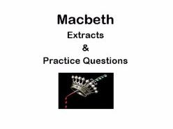 AQA Macbeth Extracts from Acts 4 and 5 and Practice Questions