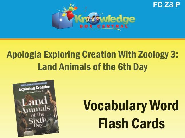 Apologia Exploring Creation with Zoology 3:  Land Animals of the 6th Day Vocabulary Flash Cards
