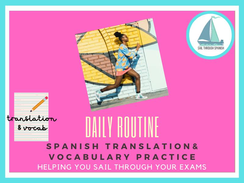 Daily Routine Translation & Vocab: GCSE Spanish Revision