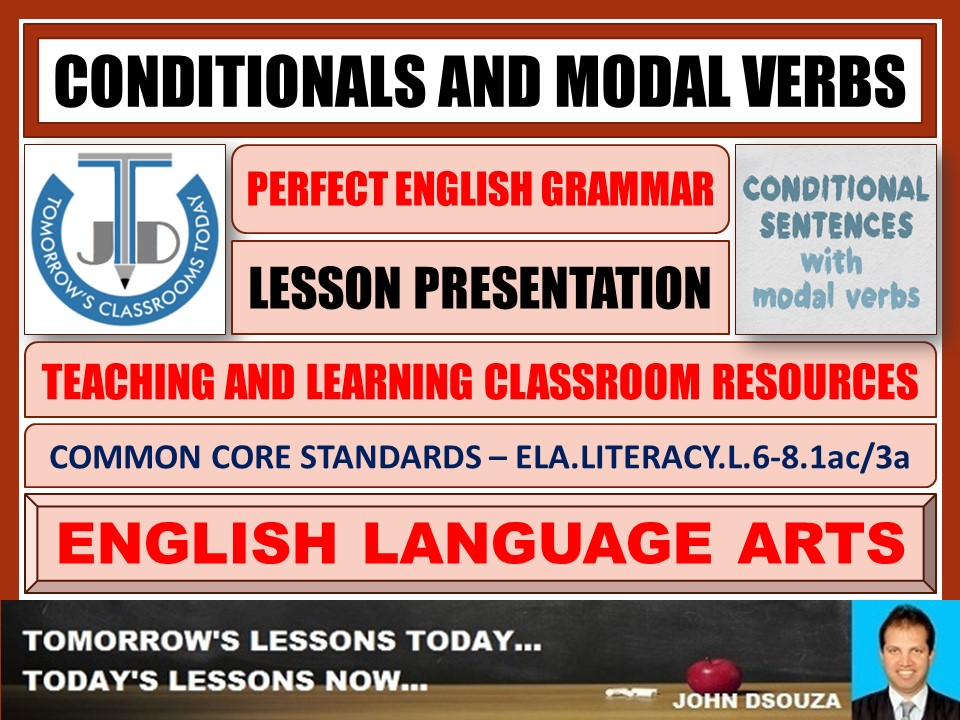 CONDITIONALS AND MODAL VERBS - LESSON PRESENTATION