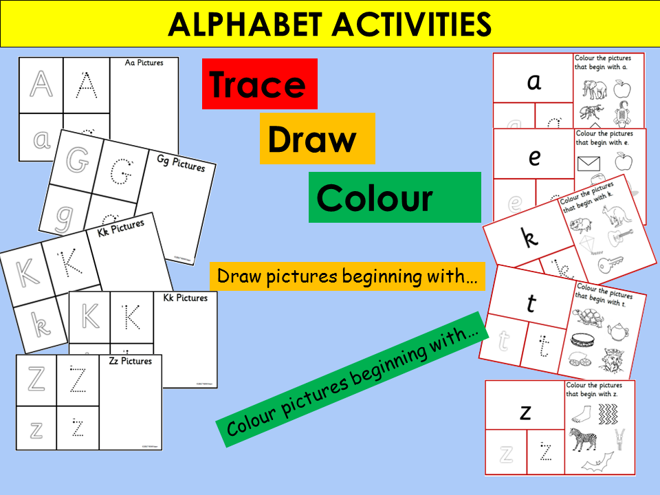 Alphabet Activities: Trace Draw Colour Pictures beginning letters of the alphabet