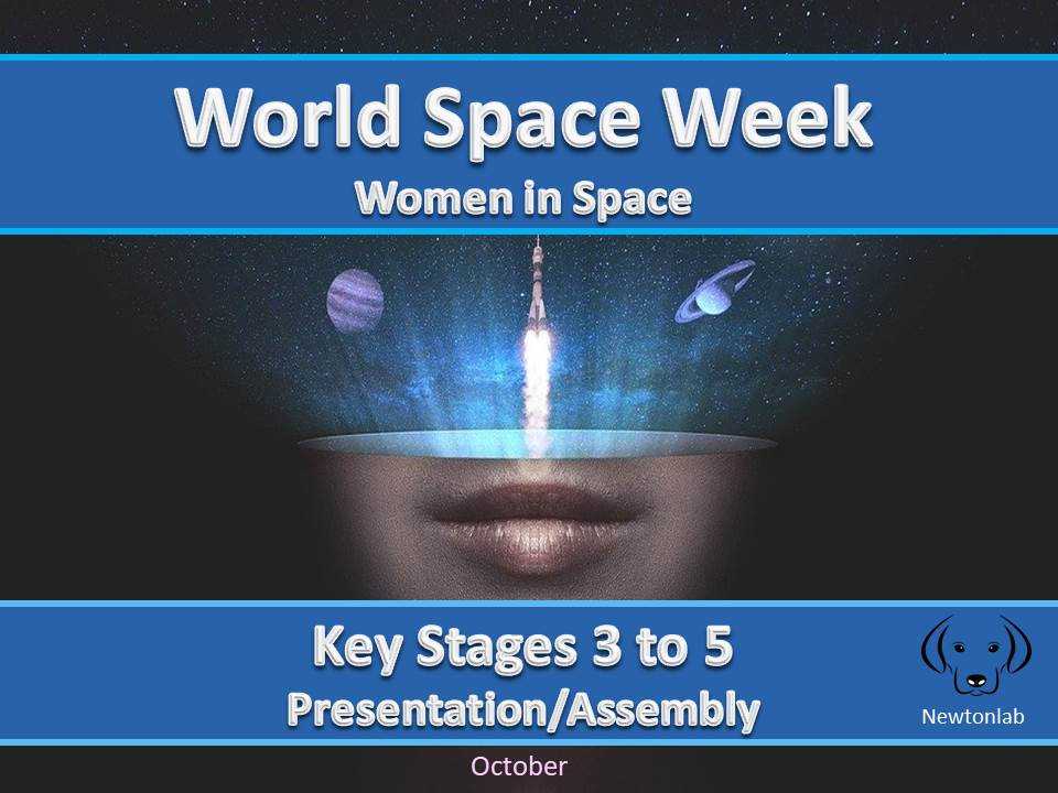 World Space Week - Women in Space - Key Stages 3-5