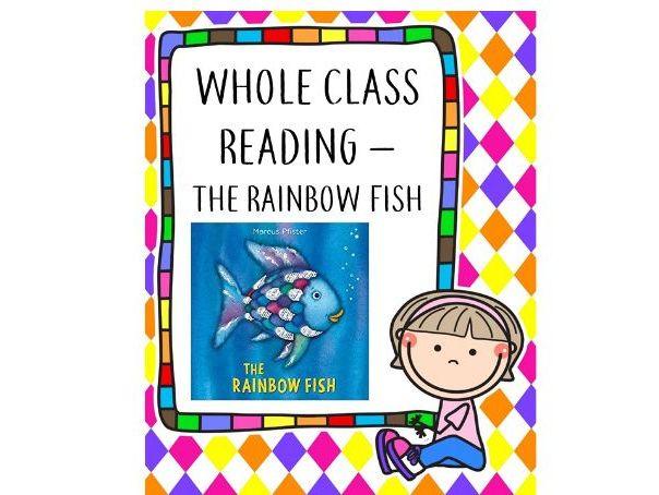 Whole Class Reading - The Rainbow Fish