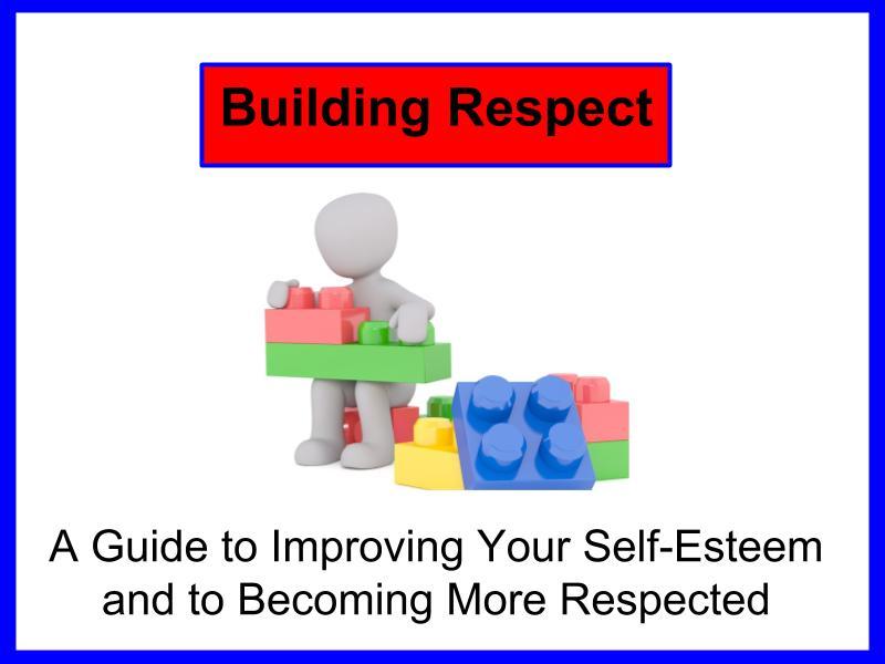 Building Respect (PowerPoint Bundle)