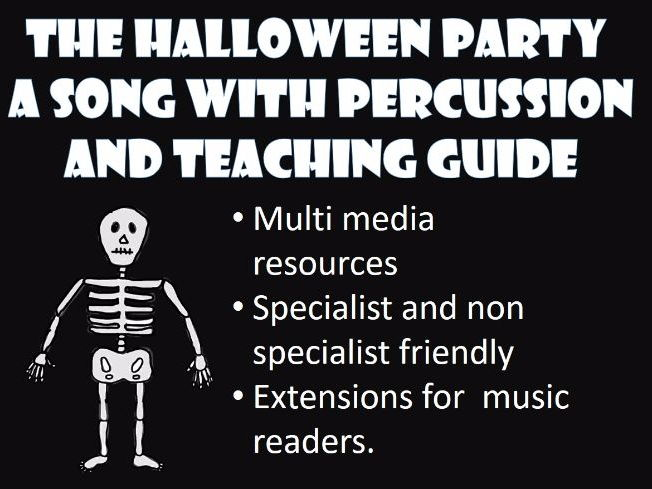 Halloween Party. Song with percussion parts. Non-specialist and specialist.
