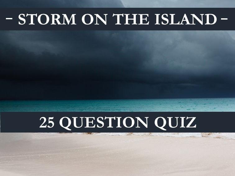 Storm on the Island Quiz