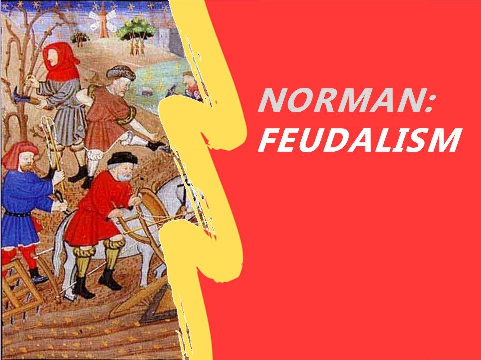 What is Feudalism and how does it work?
