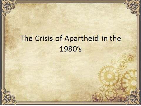 Apartheid in the 1980's