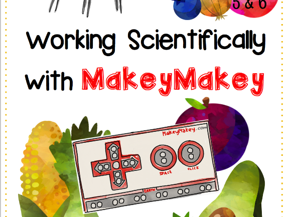 Working Scientifically with MakeyMakey in Years 5 & 6