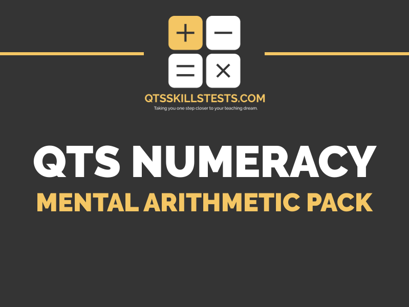 QTS Numeracy Skills Test - Mental Arithmetic Practice Question Pack