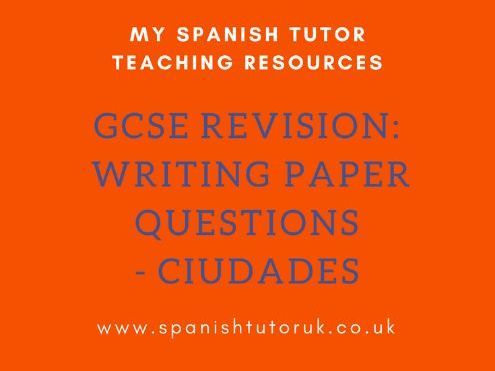 GCSE Writing Paper Questions Foundation - Ciudades