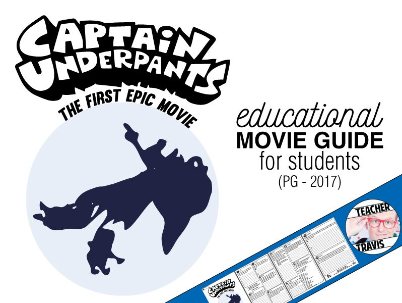 Captain Underpants Movie Viewing Guide