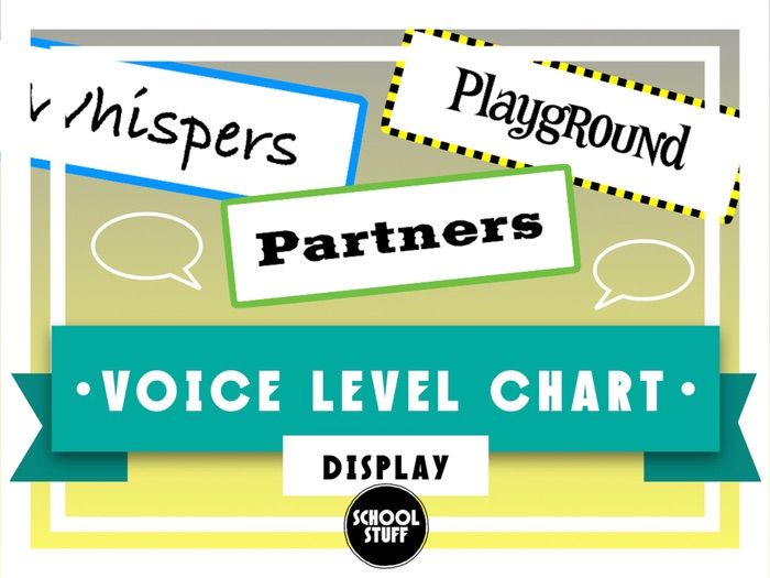 Voice and Noise Level Chart - School Stuff