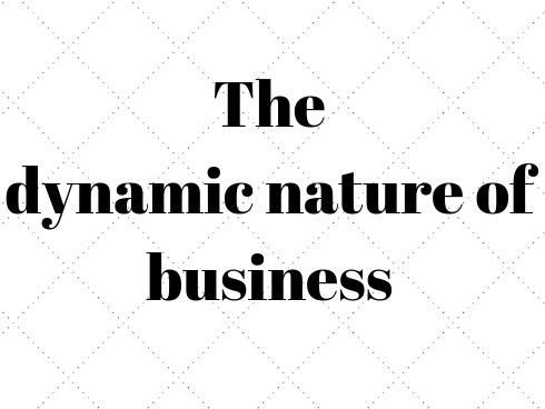 1.1.1 The dynamic nature of business GCSE Business