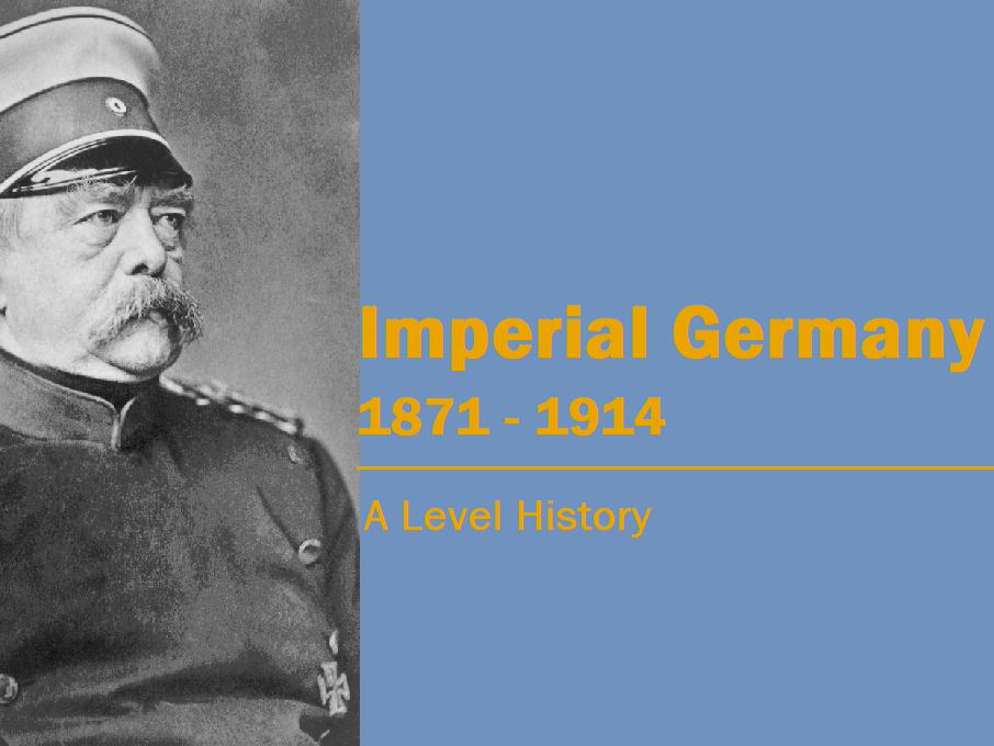 Bismarck & Imperial Germany: 1871-1914