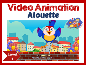 French Immersion - song in video animation & resource - Alouette