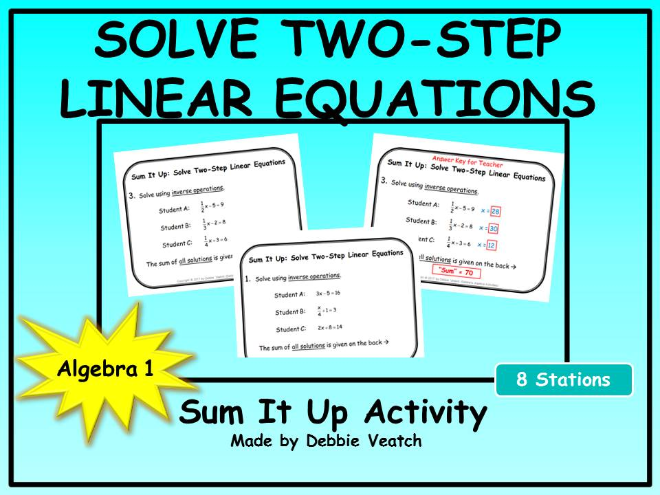 Solve Two-Step Linear Equations Sum It Up Activity by ...