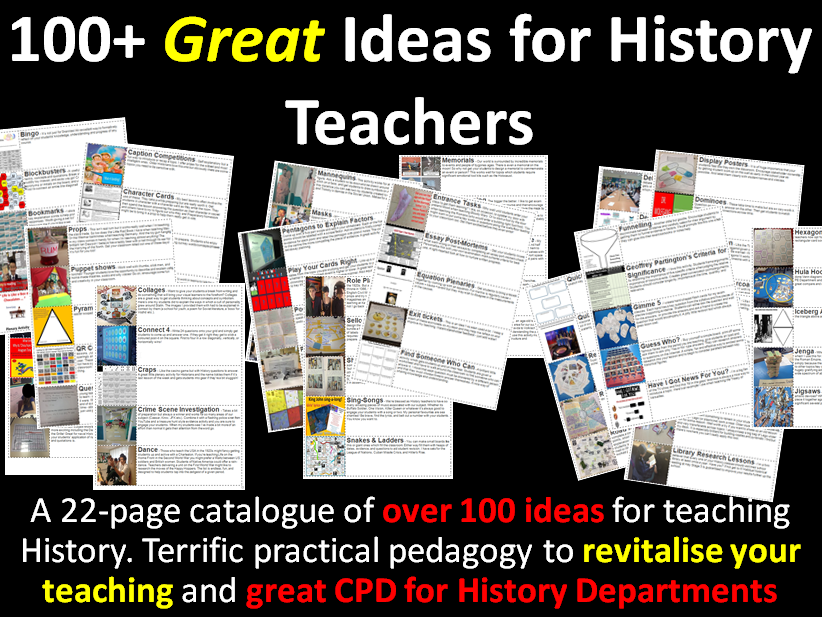 100+ Great Ideas for History Teachers - Practical Pedagogy
