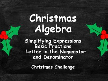 Algebra. Simplifying Expressions. Basic Fractions. Letter in Numerator and Denominator. FULL SET