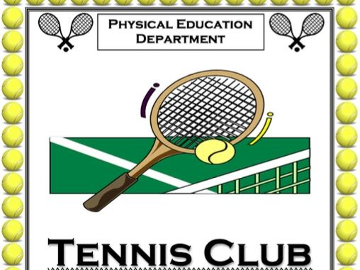 PE Dept - Tennis Club / Practice Poster