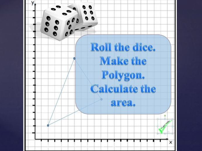 Using two dice to Investigate areas of Polygons