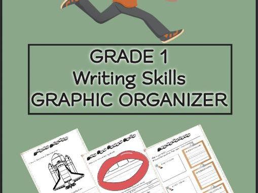 GRADE 1 Writing Skills GRAPHIC ORGANIZER