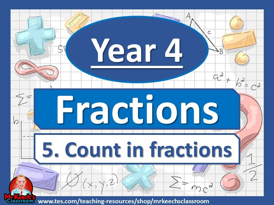 Year 4 – Fractions – Count in fractions - White Rose Maths