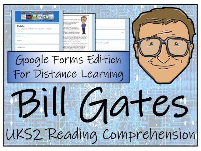 UKS2 Bill Gates Reading Comprehension & Distance Learning Activity