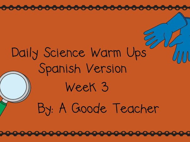 Spanish Daily Science Warm Ups Week 3