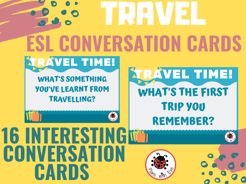 ESL Conversation: TRAVEL! 16 fun and interesting conversation cards for teens and adults!