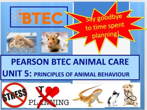 Animal Care Btec Unit 5 (Principles of Animal Behaviour)