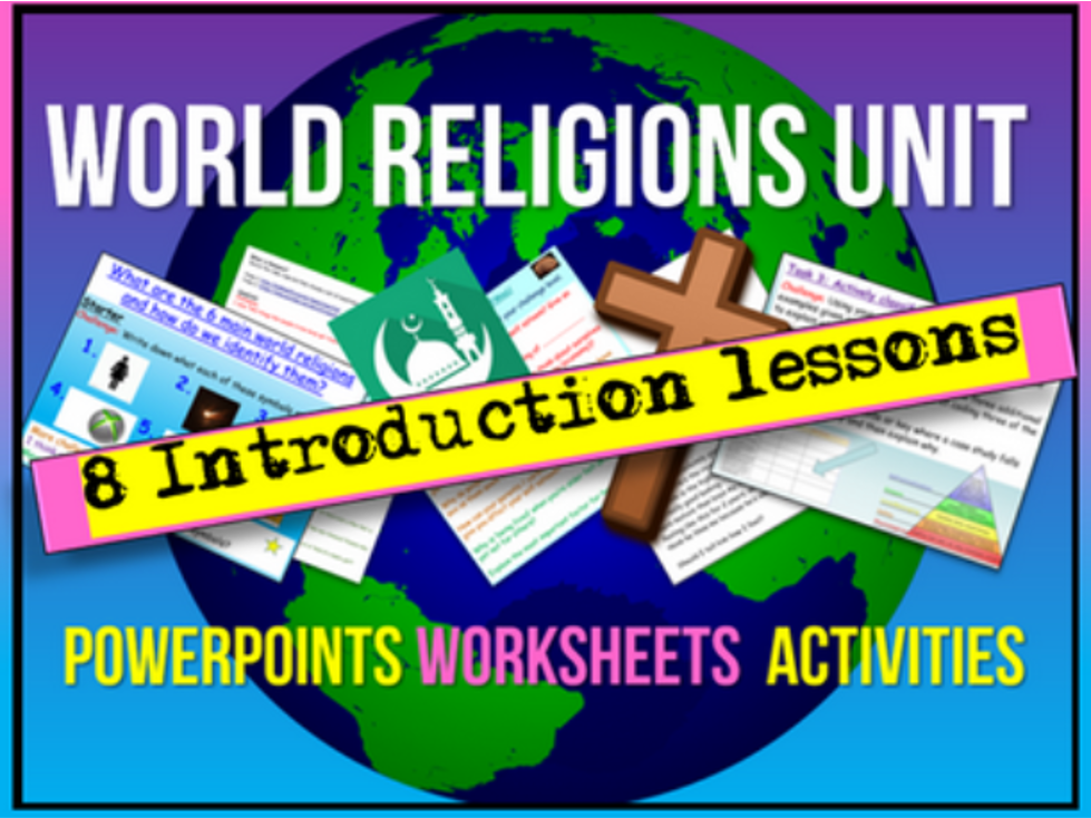 World Religions + Belief UNIT