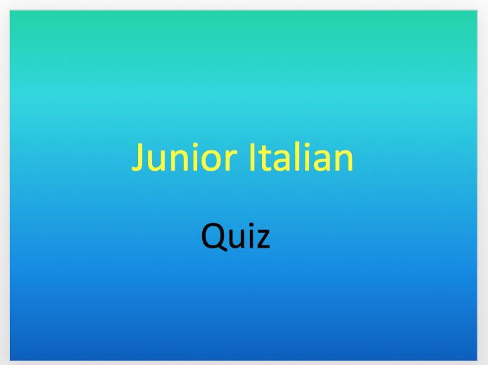 Junior Italian Quiz - numbers, descriptions, saying your age, plurals and definite articles
