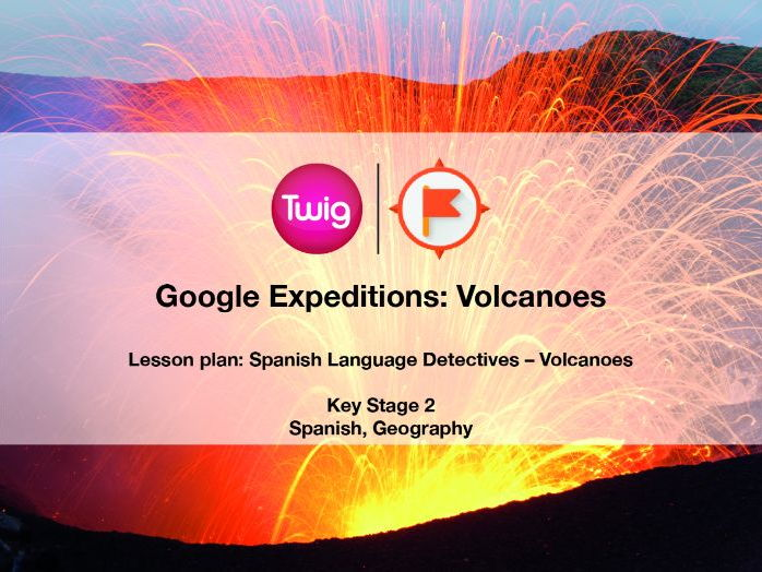 Google Expeditions lesson plan: Volcanoes
