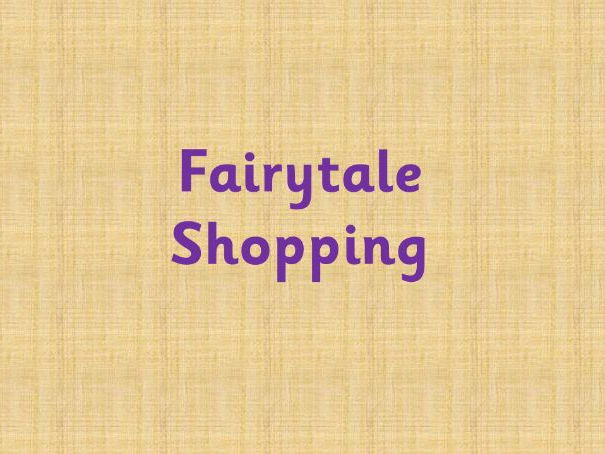 Fairytale shopping - which items were bought?