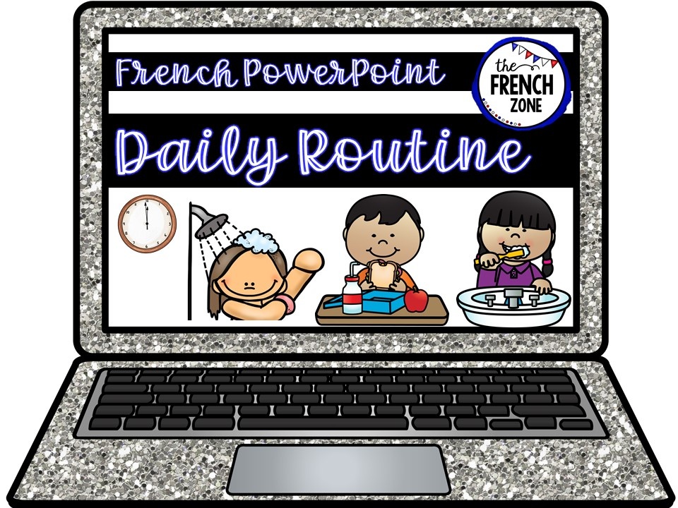 French PowerPoint: Daily Routine