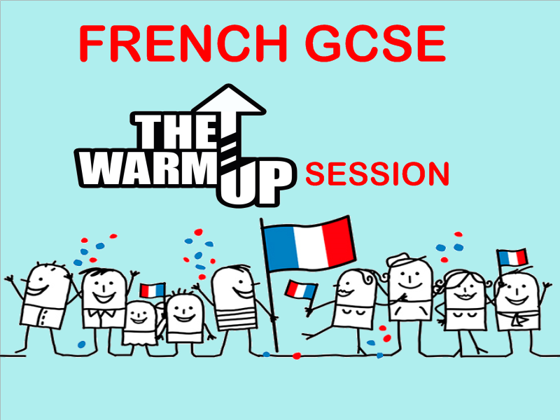 GCSE FRENCH EXAM WARM UP. Whole lesson for smartboard.