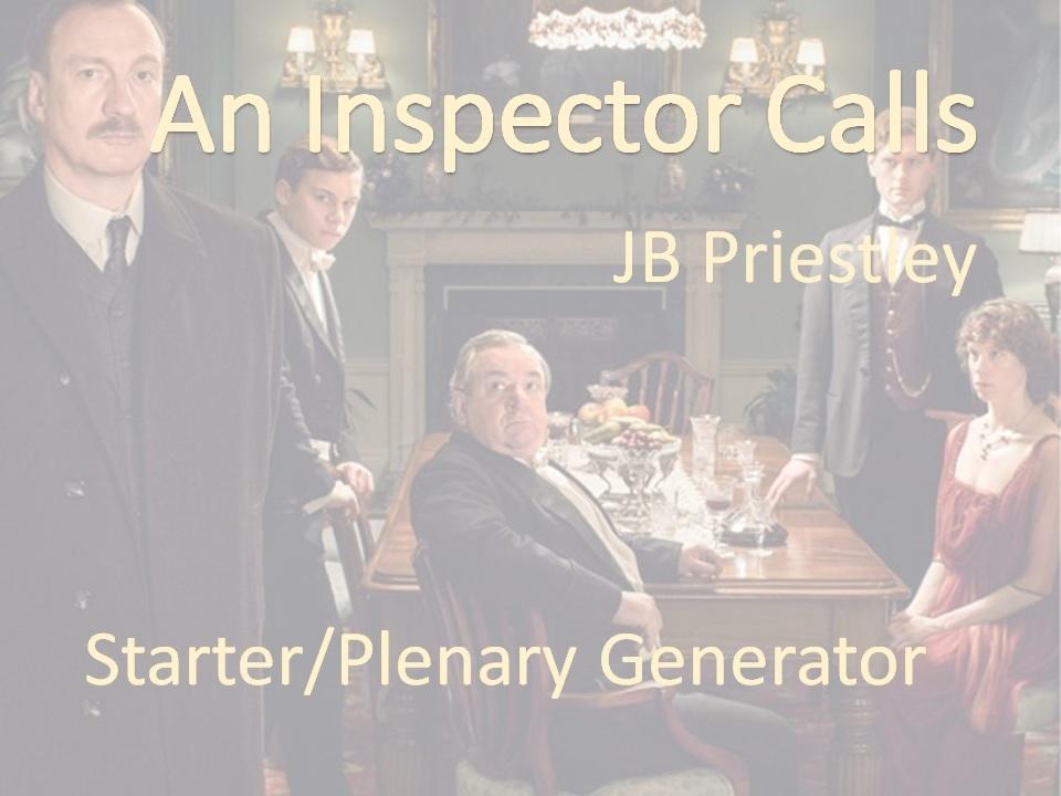 JB Priestley's An Inspector Calls starter/plenary generator