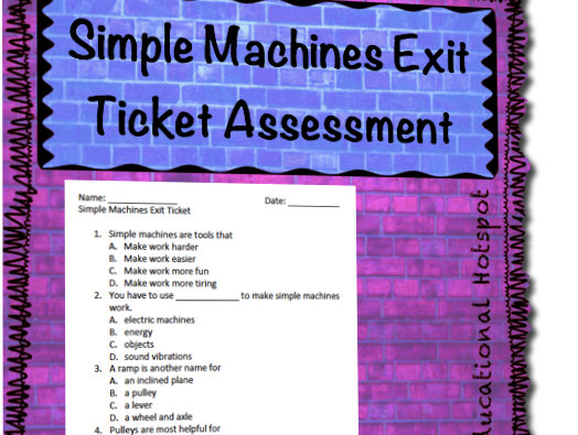 Simple Machines Exit Ticket Assessment